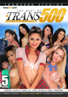 Best Of Trans500, The Porn Movie