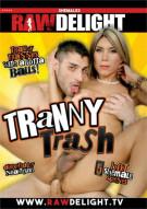 Tranny Trash Porn Movie