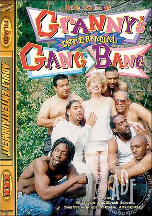 Interacial granny gang bang
