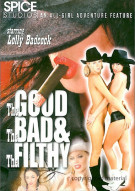 Good The Bad & The Filthy, The Porn Movie