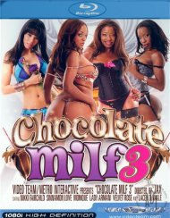 Chocolate MILF 3 Blu-ray Porn Movie