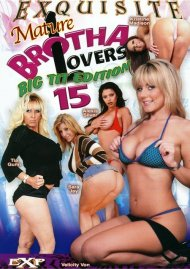 Mature Brotha Lovers 15 Porn Movie