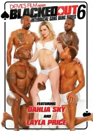 Blacked Out 6 Porn Movie