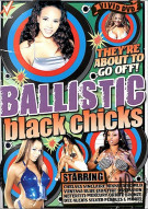 Ballistic Black Chicks Porn Video