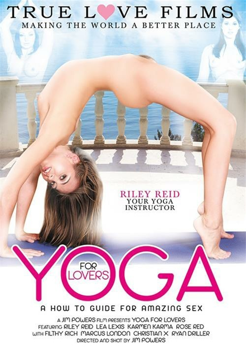 Yoga For Lovers: A How To Guide For Amazing Sex