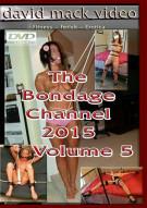Bondage Channel 2015 Volume 5, The Porn Video