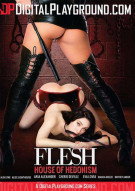 Flesh: House of Hedonism Porn Movie