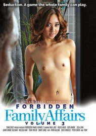 Forbidden Family Affairs Vol. 3 Porn Video