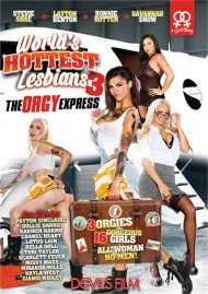 Worlds Hottest Lesbians Part 3: The Orgy Express Porn Movie