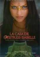 La Casa De Mistress Isabelle Porn Movie