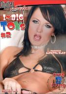 I Love Big Toys #2 Porn Movie