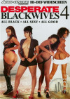 Desperate Black Wives 4 Boxcover
