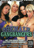 Shemale Gangbangers 6 Porn Movie