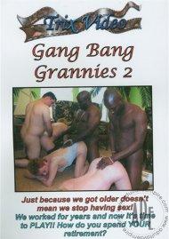 Gang Bang Grannies 2 Porn Video