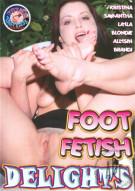 Foot Fetish Delights Porn Movie