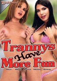 Trannys Have More Fun Movie