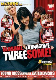 Oldsome, Youngsome, Threesome! Porn Movie