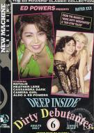 Deep Inside Dirty Debutantes #6 Porn Movie