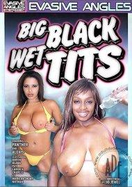 Big Black Wet Tits Porn Movie