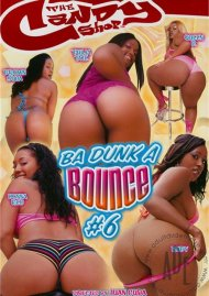 Ba Dunk A Bounce #6 Porn Video
