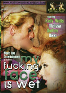 My Fucking Face Is Wet Porn Movie