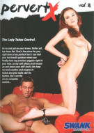 Pervert X Vol. 8 Porn Movie