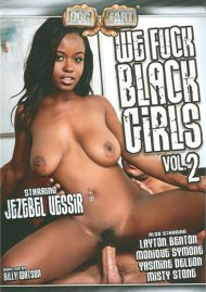 We Fuck Black Girls Vol. 2 Porn Movie