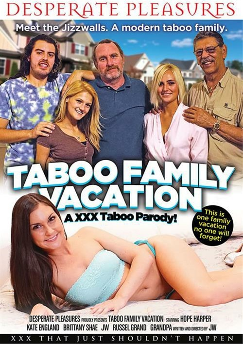 Taboo Family Vacation: An XXX Taboo Parody! porn video from Desperate Pleasures.