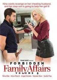 Forbidden Family Affairs Vol. 5 Porn Video
