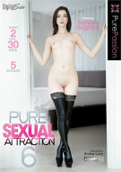 Pure Sexual Attraction 6 Porn Movie