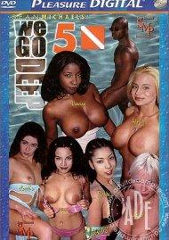 We Go Deep 5 Porn Movie