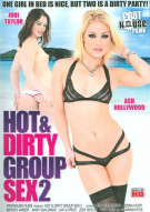 Hot & Dirty Group Sex 2 Porn Movie
