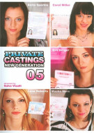 Private Castings: New Generation 05 Porn Movie