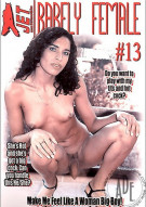 Barely Female Totally She-Male 13 Porn Movie