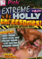 Extreme Holly Threesomes! Porn Movie