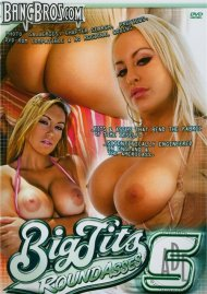 Big Tits Round Asses 5 Porn Movie