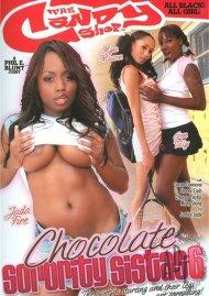 Chocolate Sorority Sistas 6 Porn Movie