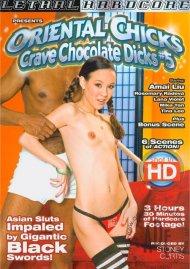 Oriental Chicks Crave Chocolate Dicks #5 Porn Movie