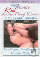 Real Women Doing Women Vol. 7 Porn Movie