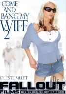 Come And Bang My Wife 2 Porn Movie