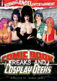 Comic Book Freaks & Cosplay Geeks Porn Movie