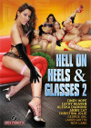 Hell on Heels & Glasses 2 Boxcover