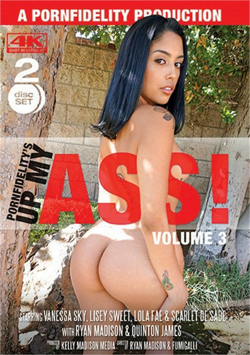 Porn Fidelity's Up My Ass! Vol. 3 Gonzo Ryan Madison PornFidelity