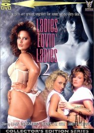 Ladies Lovin Ladies 2 Porn Movie