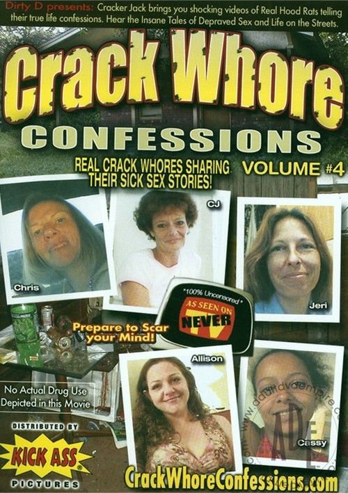 Crack Whore Confessions Vol. 4 porn video