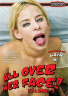 All Over Her Face! Vol. 2 Porn Movie