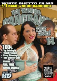 We Wanna Gangbang Your Mom 14 Porn Movie