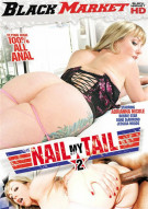 Nail My Tail 2 Porn Movie