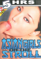 Asian Girls On The Stroll Porn Movie