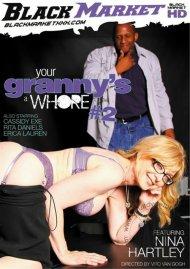Your Grannys A Whore #2 Porn Movie
